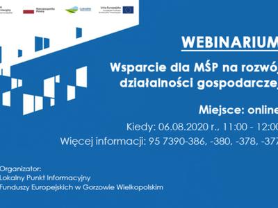 """Plansza promująca webinarium online pt. """"Wsparcie dla MŚP na rozwój działalności gospodarczej"""" – 06.08.2020 r."""