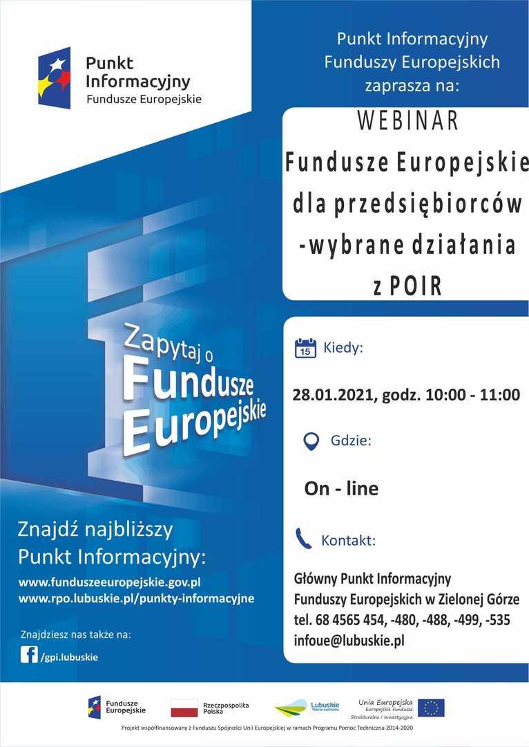 """Plakat, który promuje webinar pt. """"Fundusze Europejskie dla przedsiębiorców – wybrane działania z POIR"""". Webinar realizuje 28 stycznia 2021 r. Główny Punkt Informacyjny Funduszy Europejskich w Zielonej Górze."""