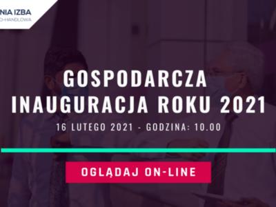 Grafika z napisem GOSPODARCZA INAUGURACJA ROKU 2021.