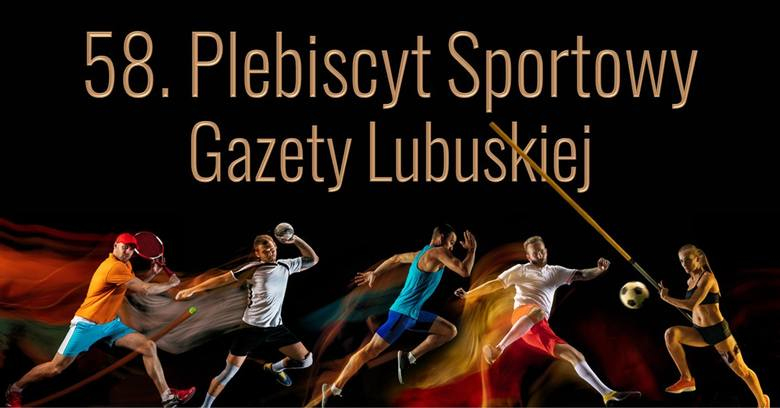 Zdjęcie sportowców z napisem 58. Plebiscyt Sportowy Gazety Lubuskiej.