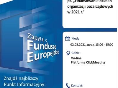 """Plakat, który promuje webinar pt. """"Finansowanie działań organizacji pozarządowych w 2021 r."""". Webinar organizuje 2 marca 2021 r. Główny Punkt Informacyjny Funduszy Europejskich w Zielonej Górze."""